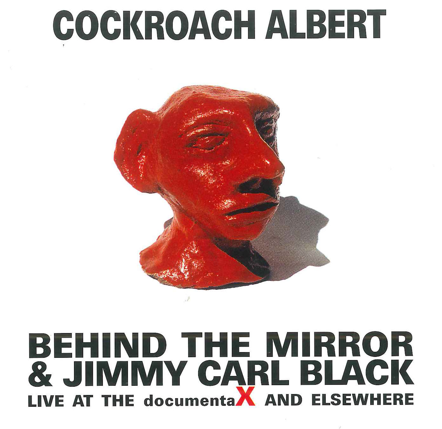 CD: Cockroach Albert by Behind the Mirror & Jimmy Carl Black