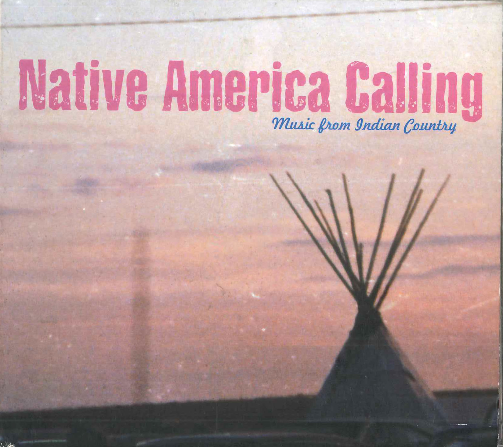 CD: Native America Calling by Behind The Mirror